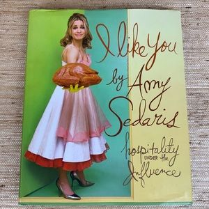 """I Like You""  by Amy Sedaris Hardcover Book"